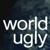 WorldUgly