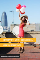 INTERVIEW WITH STYLE ICON MAKESHIFTMODEL