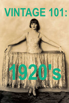 VINTAGE 101: 1920&#x27;s