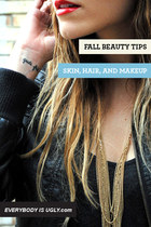 Fall Beauty Tips: Skin, Hair, and Makeup