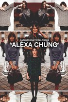 Alexa Chung Style: Fashion Cult Following