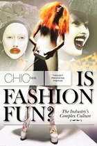 Fashion industry culture: Is fashion fun?