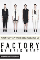 FACTORY By Erik Hart: An Interview With Erik Hart
